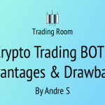 Crypto Trading BOTS Advantages & Drawbacks - Trading Room